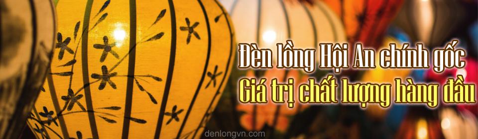 den long hoi an chinh goc